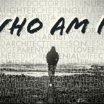 Who Am I? Who Are You?
