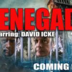David Icke's New Film: Renegade