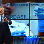 """RFK, Jr.: Gardasil """"The Science"""" Video and Other Jaw-Dropping Facts"""