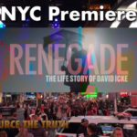 NYC Premiere of RENEGADE: The Life Story of David Icke