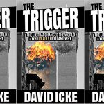 The Trigger: The Lie That Changed the World — Who Really Did It and Why