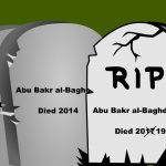 The Life and Many, Many Deaths of Abu Bakr al-Baghdadi