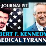 Robert F. Kennedy Jr. With Dark Journalist on Medical Tyranny, Big Pharma, Bill Gates, AI, Immunity Passport & Surveillance State