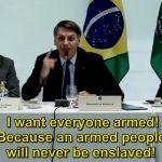 Brazil's President Bolsonaro Takes a Stand Against Tyranny