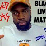 Jordan Saint-Pierre: Black Lives Matter, Staged Riots, Divide & Conquer Agenda