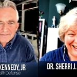 "Robert F. Kennedy, Jr. w/ Dr. Sherri Tenpenny: Wide-Ranging Discussion of ""Covid"" Including Vaccine Dangers, Transhumanism & Google's Manipulation of Information"