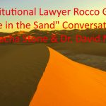 "Constitutional Lawyer Rocco Galati: 'Line in the Sand"" Conversation with Sacha Stone & Dr. David Martin"