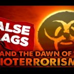 James Corbett: False Flags and the Dawn of Bioterrorism