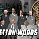 James Corbett: Bretton Woods 2.0 — Your Guide to the Great Monetary Reset
