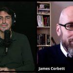 James Corbett on Resisting the Great Reset
