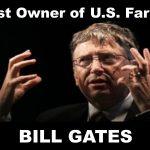America's Top Owner of Farmland: Bill Gates — In Control of Food