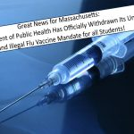 Massachusetts Department of Public Health Has Withdrawn the Mandate for All Students to Receive an Influenza Vaccine
