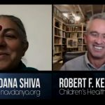 "RFK, Jr. w/ Vandana Shiva: Farmers Standing in Fearlessness & Truth ""Fighting for the Soil & Soul of India"""
