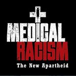 'Medical Racism: The New Apartheid' Documentary Premiers Today