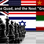 """China, the Quad, and the Next """"Great"""" War"""