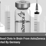 Germany Reports 31 Cases of Blood Clots in the Brain Following AstraZeneca COVID-19 Vaccine