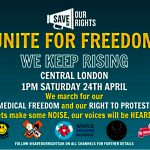 'Unite For Freedom' March Through London: Saturday, April 24th at 1 PM