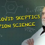MIT: Covid Skeptics Champion Science