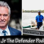 RFK, Jr. and Black Warrior Riverkeeper Nelson Brooke on Holding Corporate Polluters Accountable