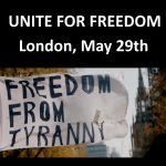 Unite for Freedom — London — May 29th