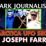 Dr. Joseph Farrell w/ Dark Journalist: Antarctica UFO Secrets & Alien Invasion Op