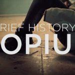 A Brief History of Hopium