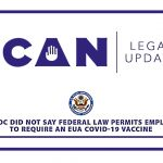 The EEOC Did Not Say Federal Law Permits Requiring a Covid-19 Vaccine