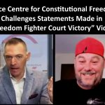 """Canadian Justice Centre for Constitutional Freedoms Challenges Statements Made in """"Freedom Fighter Court Victory"""" Video"""