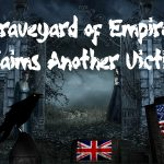 """""""Graveyard of Empires"""" Claims Another Victim"""