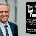 Robert F. Kennedy, Jr.: My New Book — 'The Real Anthony Fauci'