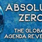 James Corbett — Absolute Zero: The Global Agenda Revealed