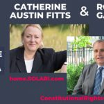 Catherine Austin Fitts & Rocco Galati on the Global Financial Coup, Forced Changes in All Governments & the Assault on Human Freedom