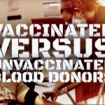 Asking the Blood Bank About Vaccinated and Unvaccinated Blood Donors